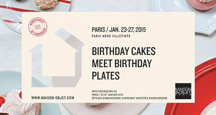 MAISON & OBJET PREVIEW MO PARIS Jan2015 BirthdayCakes 20Anniversary print A4 horizontal 600x320