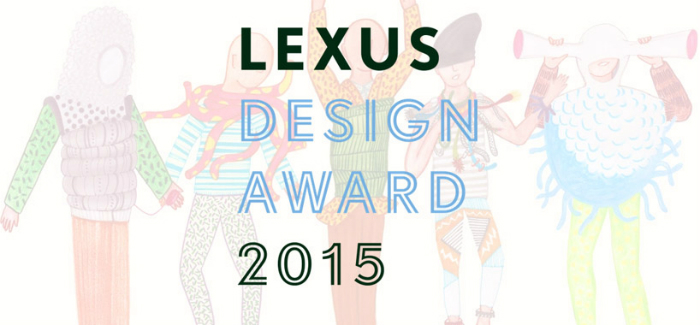 Remembering Lexus Design Awards 2015  Remembering Lexus Design Awards 2015 lexus