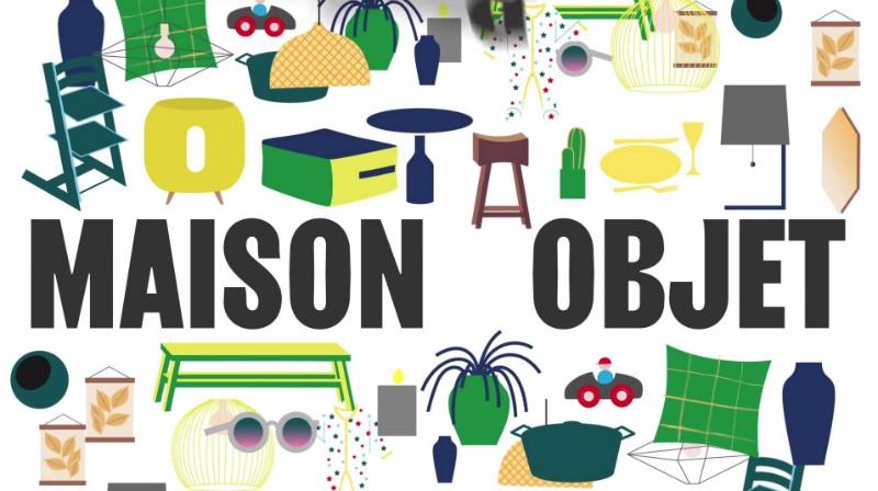 Get Ready for Maison et Objet 2018 Maison et Objet 2018 Get Ready for Maison et Objet 2018 Get Ready for Maison et Objet 2018 1